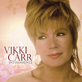 Intimamente by Vikki Carr