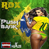 Push Back - Single by RDX
