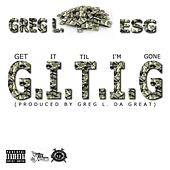 G.I.T.I.G. by E.S.G.