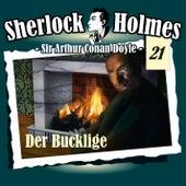 Die Originale - Fall 21: Der Bucklige by Sherlock Holmes