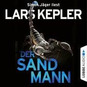 Der Sandmann (Ungekürzt) by Lars Kepler