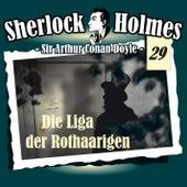 Die Originale - Fall 29: Die Liga der Rothaarigen by Sherlock Holmes