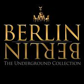Berlin Berlin, Vol. 18 - The Underground Collection by Various Artists