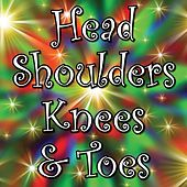 Head Shoulders Knees and Toes by Kidzone