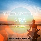 Therapeutic Spa Sessions, Vol. 1 (Modern Relaxing Sensual Music) by Various Artists