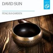 Feng Sui Garden by David Sun