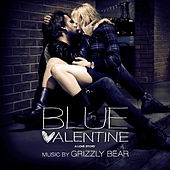 Blue Valentine (Original Motion Picture Soundtrack) by Grizzly Bear