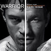 Warrior (Original Motion Picture Soundtrack) by Mark Isham