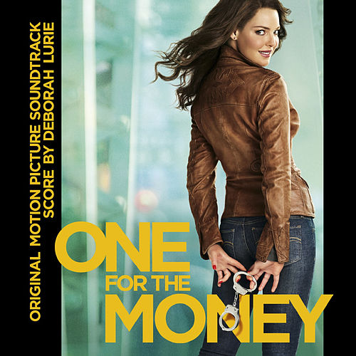 One for the Money (Original Motion Picture Soundtrack) by Deborah Lurie