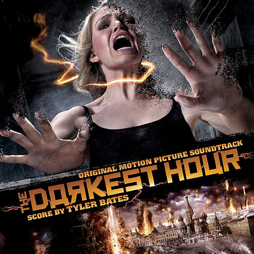 The Darkest Hour (Original Motion Picture Soundtrack) by Tyler Bates