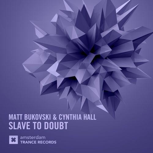 Slave To Doubt by Matt Bukovski