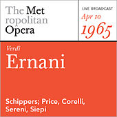 Verdi:  Ernani (April 10, 1965) by Metropolitan Opera