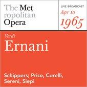 Verdi:  Ernani (April 10, 1965) by Metropolitan Opera