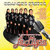 Grandes Exitos by La Migra