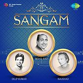SANGAM - 3 Legends: Dilip Kumar, Mohd. Rafi and Naushad by Mohd. Rafi