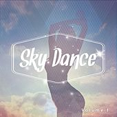 Sky Dance, Vol. 1 by Various Artists