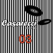 Casareccio Records, Vol. 3 by Various Artists
