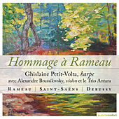 Rameau, Saint-Saëns, Debussy: Hommage à Rameau by Various Artists