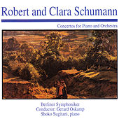 Robert and Clara Schumann: Concertos for Piano and Orchestra by Berliner Symphoniker
