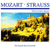 Mozart · Strauss: Works for Brass Quintet by The English Brass Ensemble