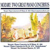 Mozart: Two Great Piano Concertos: Piano Concerto in D Minor, K. 446 · Piano Concerto in E Flat, K. 271 by Slovak Philharmonic Orchestra