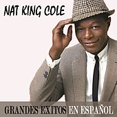 Grandes Éxitos En Español by Nat King Cole