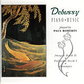 Debussy Piano Music by Paul Roberts