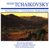 Peter Tchaikovsky: Piano Concerto No. 1 · from the Seasons · Dumka in a Major by Berliner Symphoniker