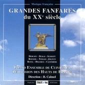 Grandes fanfares du XXe siècle by Grand Ensemble de Cuivres et Percussion des Hauts de France