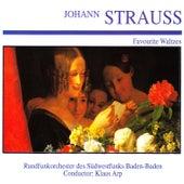 Johann Strauss: Favourite Waltzes by Rundfunkorchester des Südwestfunks Baden-Baden