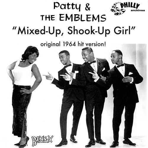 mixed up shook up girl patty and the emblems Popular beach music songs in 1964 hey girl don't bother me by the tams mixed up, shook up girl by patty and the emblems.