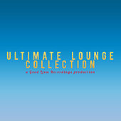 Ultimate Lounge Collection by Various Artists