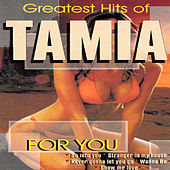 Greatest Hits of Tamia by For You