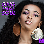 Sing That Soul by Various Artists