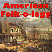 American Folk-o-logy, Vol.2 by Various Artists