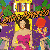 De Fiesta en Centro America by Various Artists