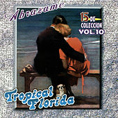 Abrazame, Vol. 10 by Tropical Florida