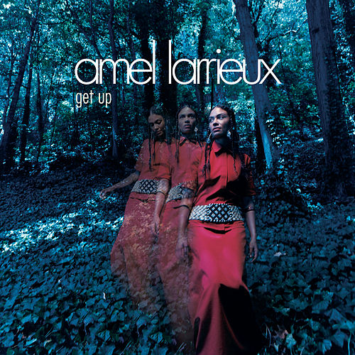 Get Up by Amel Larrieux