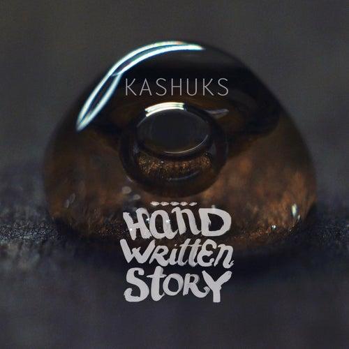 Hand Written Story (Bonus Track Version) von Kashuks