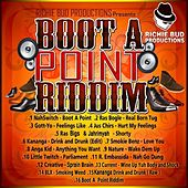 Boot A Point Riddim by Various Artists