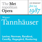 Wagner: Tannhäuser (January 24, 1987) by Metropolitan Opera