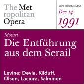 Mozart: Die Entführung aus dem Serail (December 14, 1991) by Metropolitan Opera