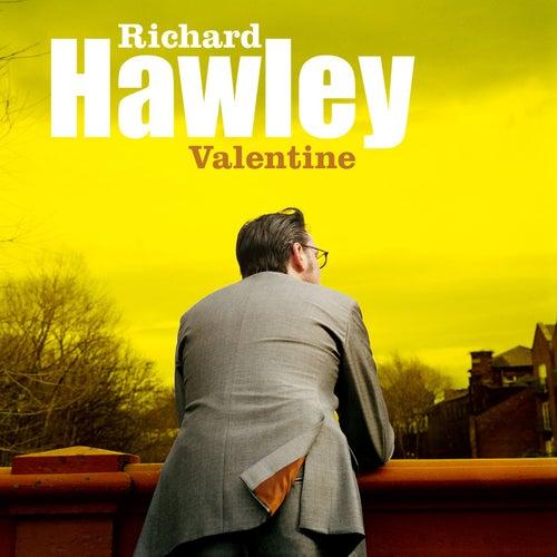 Valentine by Richard Hawley