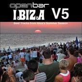 Open Bar Ibiza Vol 5 by Various Artists