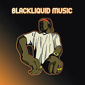 Blackliquid Presents Da Album by Blackliquid