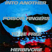Poison Fingers by Into Another