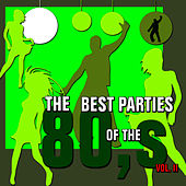 The Best Parties of the 80s, Vol. 2 by Javier Martinez Maya