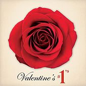 Valentine's #1s & Other Favorite Love Songs by Various Artists