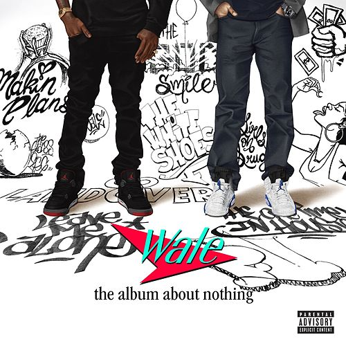 The Album About Nothing by Wale