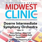 2014 Midwest Clinic: Doerre Intermediate School Symphony Orchestra (Live) by Various Artists